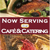 Now Serving Cafe and Catering