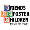 Friends of Foster Children San Gabriel Valley