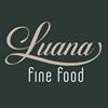 LUANA Fine Food