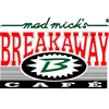 Mad Mick's Breakaway Cafe