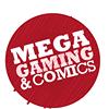 Mega Gaming & Comics