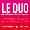 LE DUO Scènes culturelles du Crous de Besançon