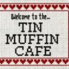 The Tin Muffin Cafe