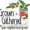 Grown -N- Gathered