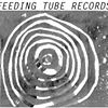 FEEDING TUBE RECORDS