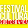 Festival Cultura Subterranea
