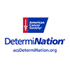 DetermiNation Illinois - American Cancer Society