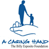 A Caring Hand, Founded in Memory of Billy Esposito