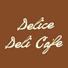 Delice Deli Cafe