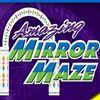 Amazing Mirror Maze - Syracuse