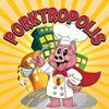 Porktropolis