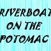 Riverboat on the Potomac
