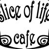 The Slice of Life Cafe