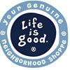 Life is Good Genuine Neighborhood Shoppes