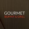 Gourmet Buffet & Grill