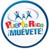 "Puerto Rico: ""Muevete! Come Bien, Vive Mejor"""