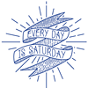Every Day Is Saturday Photo