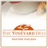 The Vineyard Deli  I  Great Food Great Place