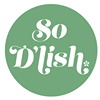 So D'lish