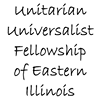 Unitarian Universalists of Eastern Illinois