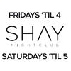 SHAY Nightclub