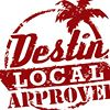 Destin Local Approved