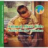 Animal Hero Kids Voices for the Voiceless Book