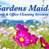 Gardens Maid