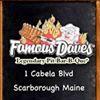 Famous Dave's Bar-B-Que - Scarborough, Me