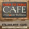 Farm To Table Cafe at Groton Wellness
