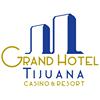 Grand Hotel Tijuana