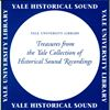 Historical Sound Recordings at Yale