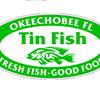 Tin Fish Okeechobee