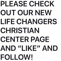 Life Changers Christian Center