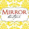 Mirror Boutique - North Atteboro is now in Foxboro