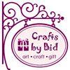 Crafts by Bid