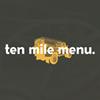 Ten Mile Menu