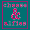 Cheese and Alfies