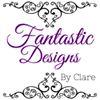 Fantastic Designs by Clare