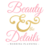 Beauty & the Details, Wedding Planning