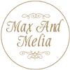 Max and Melia