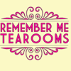 Remember Me Tea Rooms