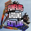 Funfairs Around Scotland