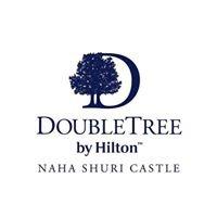 ダブルツリーbyヒルトン那覇首里城  DoubleTree by Hilton Naha Shuri Castle