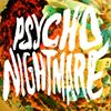 Psycho Nightmare Promotions