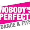 Nobody's Perfect Dance and Fitness