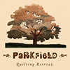 Parkfield Quilting Retreat
