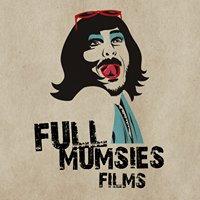 Full Mumsies Films