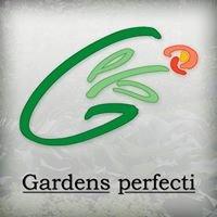 Gardens perfecti