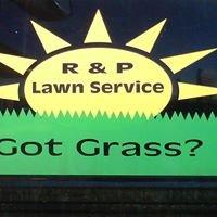R&P Lawn Service